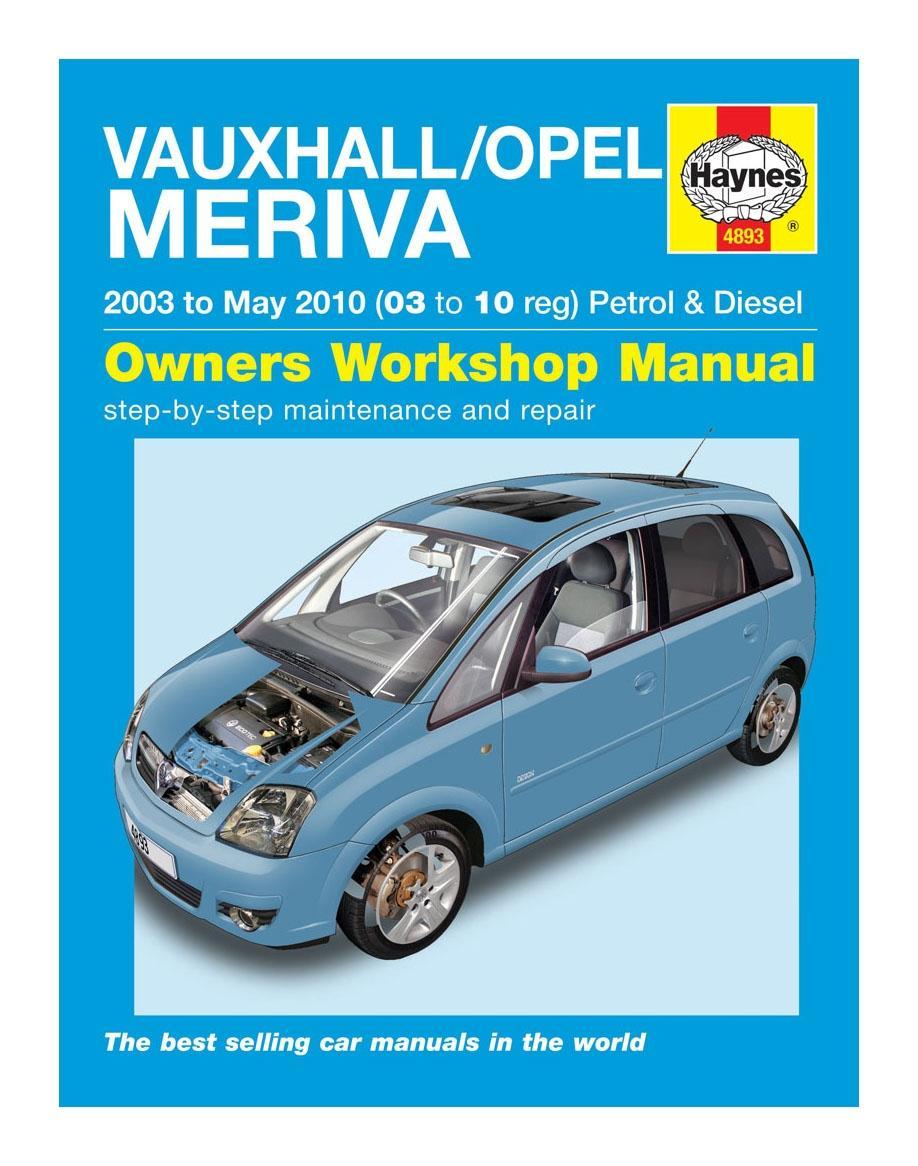 Haynes Owners Workshop Manual Vauxhall Opel Meriva 2003-2010 Petrol Diesel