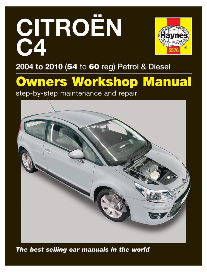 Haynes Owners Workshop Manual Citroen C4 2004-2010 Petrol Diesel Maintenance