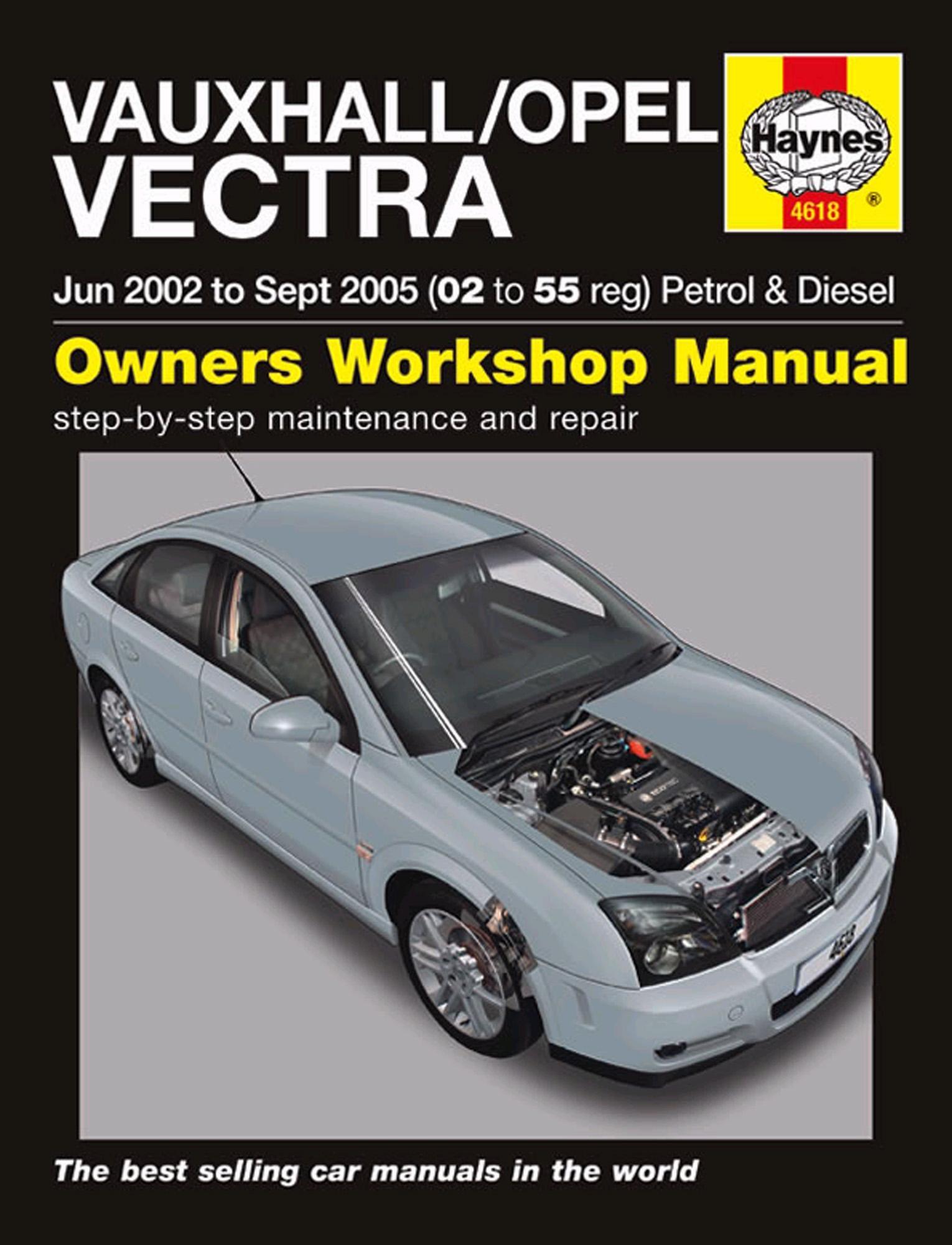 Haynes Owners Workshop Manual Vauxhall Opel Vectra 2002-2005 Petrol Diesel