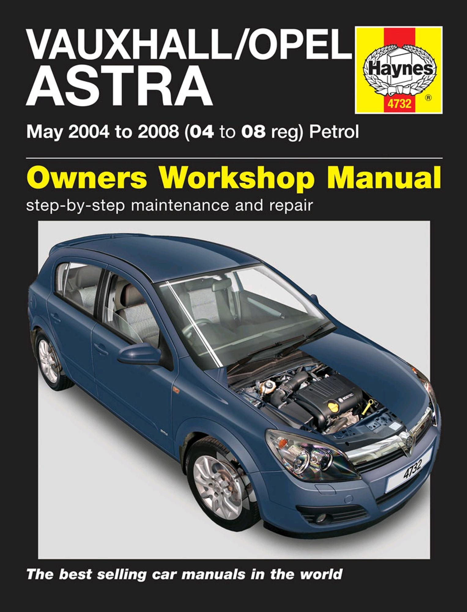 Haynes Owners Workshop Manual Vauxhall Opel Astra 2004-2008 Petrol  Maintenance